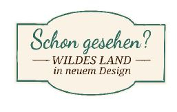 Wildes Land neues Design