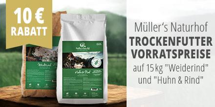 Müller's Naturhof Trockenfutter Vorratspreise Aktion