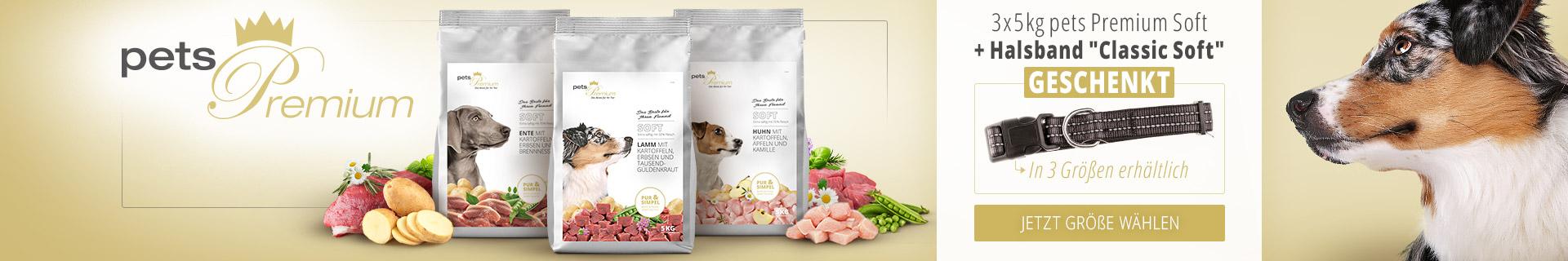 pets Premium Soft Hundefutter Aktion mit Classic Soft Halsband Geschenkt