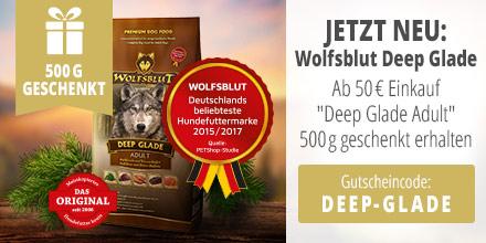 Jetzt neu: Wolfsblut Deep Glade ab 50 Euro Einkauf Deep Glade Adult 500g geschenkt erhalten